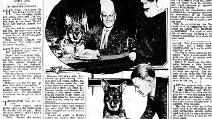 "On Feb. 26, 1929, The Pittsburgh Press ran a story on Lee Duncan and the original Rin Tin Tin's visit to Pittsburgh: ""Rin Tin Tin, interviewed on stage success, lays it all to ""boloney."""