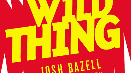 Josh Bazell's 'Wild Thing' gets woolly